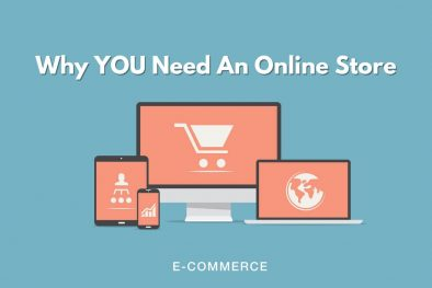 reasons why you need an online store